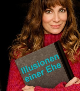 Bild: Illusionen einer Ehe - Kömödie mit TV-Star Alexandrea Kamp