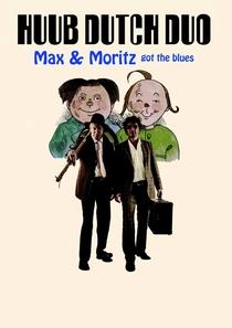 Bild: Varieté Theater Show - Huub Dutch Duo - Max und  Moritz got the blues