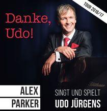 Bild: Danke, Udo! - Alex Parker singt und spielt Udo Jürgens
