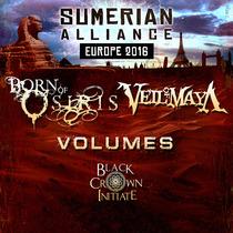 Bild: Sumerian Alliance European Tour - Born Of Osiris, Veil Of Maya, Volumes, Black Crown Initiate