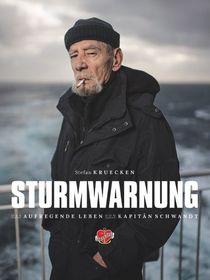 Bild: Sturmwarnung! Das aufregende Leben von Kult-Kapitän Schwandt