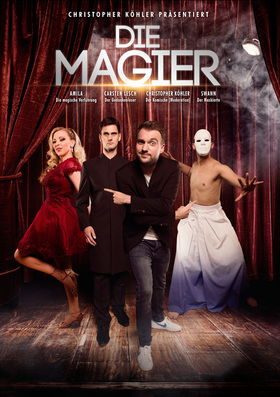 Bild: DIE MAGIER - mit Christopher Köhler, Carsten Lesch, Swann und Amila