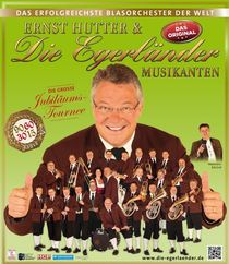 Bild: Ernst Hutter & die Egerländer Musikanten - Die Jubiläumstournee