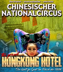 Bild: Chinesischer Nationalcircus - The Grand Hongkong Hotel
