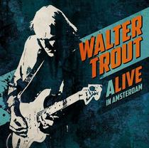 Bild: Walter Trout - `ALIVE ` – World Tour 2017`