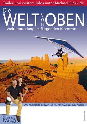 Bild: DIE WELT VON OBEN -  Weltumrundung im fliegenden Motorrad