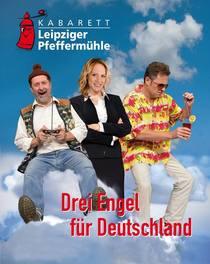 Bild: Leipziger Pfeffermühle - Drei Engel für Deutschland Teil 2