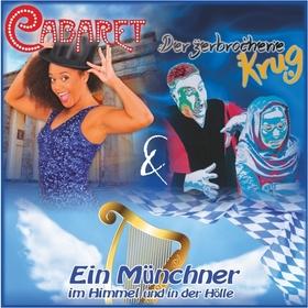 Bild: Kombiticket Cabaret & Münchner im Himmel & D. zerbr. Krug