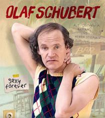 "Bild: Olaf Schubert ""Sexy forever"""
