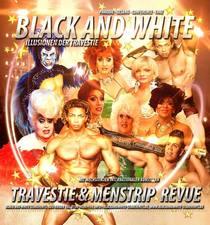 Bild: Black & White - Travestie- und Menstripshow par excellence