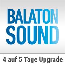 BALATON SOUND 2017 - 4 Tage auf 5 Tage Upgrade