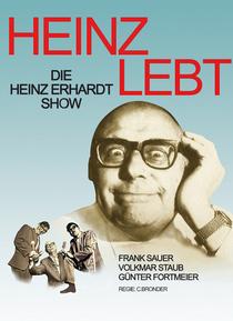 Bild: HEINZ LEBT! Die Heinz Erhardt Show mit Frank Sauer, Volkmar Staub & Günter Fortmeier