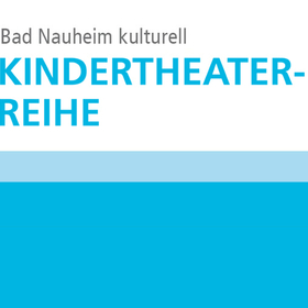 Bild: Kindertheater- Reihe Bad Nauheim