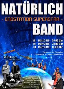 Bild: Natürlich Band - Endstation Superstar - Theater an der Niebuhrg