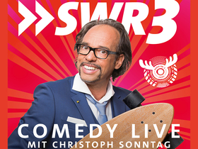 SWR3 Comedy live mit Christoph Sonntag