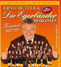 Bild: Ernst Hutter & Die Egerländer Musikanten - Tournee 2017/2018