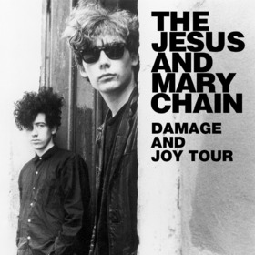 Bild: The Jesus And Mary Chain - Damage And Joy Tour 2017