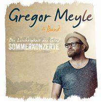 Bild: GREGOR MEYLE & BAND - Die Leichtigkeit des Seins - Sommerkonzert 2017
