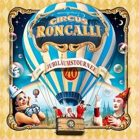 Bild: Circus Roncalli - Mönchengladbach 2o17 - 40 Jahre Roncalli