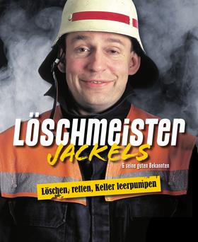 Bild: Löschmeister Josef Jackels - LÖSCHEN, RETTEN, KELLER LEERPUMPEN