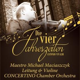 Bild: Die vier Jahreszeiten - Maestro Michael Maciaszczyk * CONCERTINO Chamber Orchestra - Premiere in der Johanniskirche Magdeburg