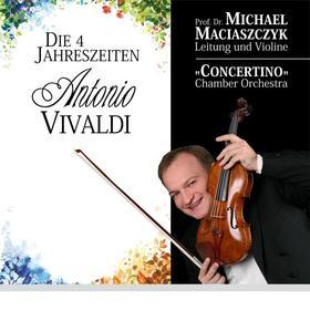 Bild: Die vier Jahreszeiten - Maestro Michael Maciaszczyk * CONCERTINO Chamber Orchestra - Premiere im Logenhaus Altenburg