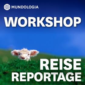 Bild: MUNDOLOGIA-Workshop: Reise- & Reportagefotografie