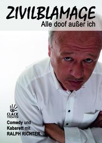 """Bild: Kabarett von und mit Ralph Richter """"Zivilblamage - Alle doof außer mich!"""""""