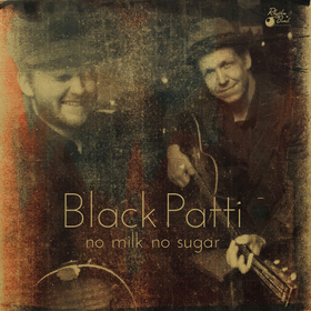 Bild: Black Patti - No Milk No Sugar