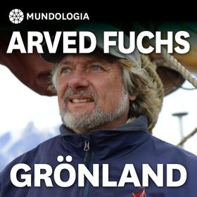 Bild: MUNDOLOGIA: Arved Fuchs - Grönland