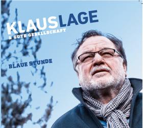 Bild: Klaus Lage & Gute Gesellschaft - Blaue Stunde Tour 2017