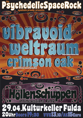 Bild: Höllenschuppen präsentiert: - Vibravoid, Weltraum, Crimson Oak