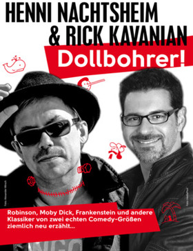 Bild: Henni Nachtsheim und Rick Kavanian - Dollbohrer
