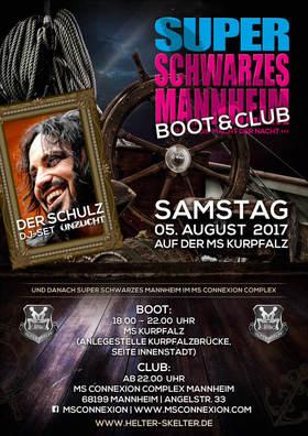 Bild: Super Schwarzes Boot inkl. Super Schwarzes Mannheim - DJ-Set Der Schulz (Unzucht)