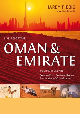 Live-Multivision - Oman & Emirate mit Hartmut Fiebig