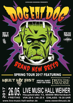 Bild: Dog Eat Dog - New Breed Tour 2017 - + Meet My Fist + Protecting Paradise