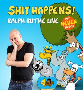 Bild: RALPH RUTHE - Shit Happens! Die Tour 2017