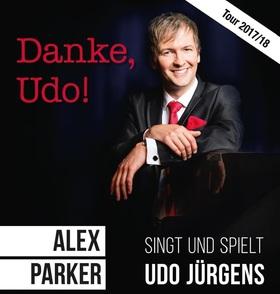 Bild: Danke Udo! Alex Parker & Ensemble - singt und spielt UDO JÜRGENS