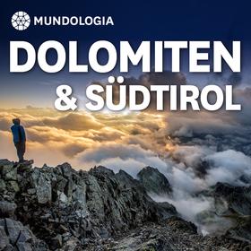 Bild: MUNDOLOGIA: Dolomiten & Südtirol