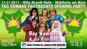 Sonnau Fastnachts Opening Party mit Roy Hammer und die Pralines - TKG SONNAU Fastnachts Opening Party