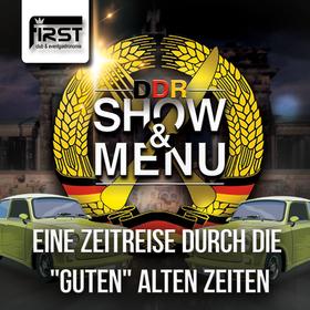 Bild: Show & Menü  - DDR Dinner - 15. Juni 2017