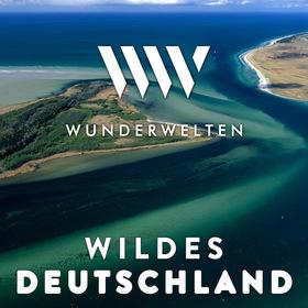 WunderWelten: Wildes Deutschland