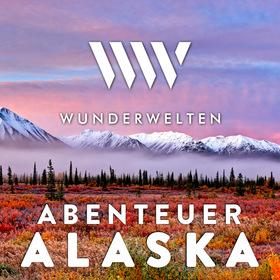 WunderWelten: Abenteuer Alaska