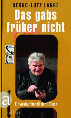 Bild: Lesung mit Bernd-Lutz Lange: Das gab´s früher nicht-Ein Auslaufmodell zieht Bilanz - Klavierbegleitung: Jörg Leistner