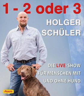 """Bild: HOLGER SCHÜLER Der Hunde-Erziehungsberater – """"1-2 oder 3"""""""