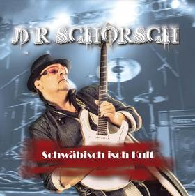Bild: D´R SCHORSCH & Band -