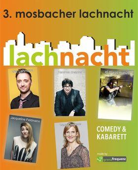 Bild: 3. mosbacher lachnacht - Moderation: Ole Lehmann