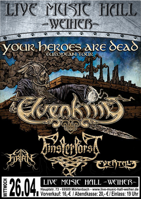 Bild: Elvenking + Finterfrost + Firtan + Evertale - Your Heros Are Dead Tour 2017