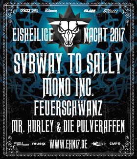 Eisheilige Nacht 2017 - Subway To Sally, Mono Inc., Feuerschwanz, Mr. Hurley & die Pulveraffen