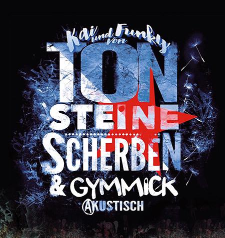 Kai & Funky von TON STEINE SCHERBEN mit GYMMICK - akustisch (1)